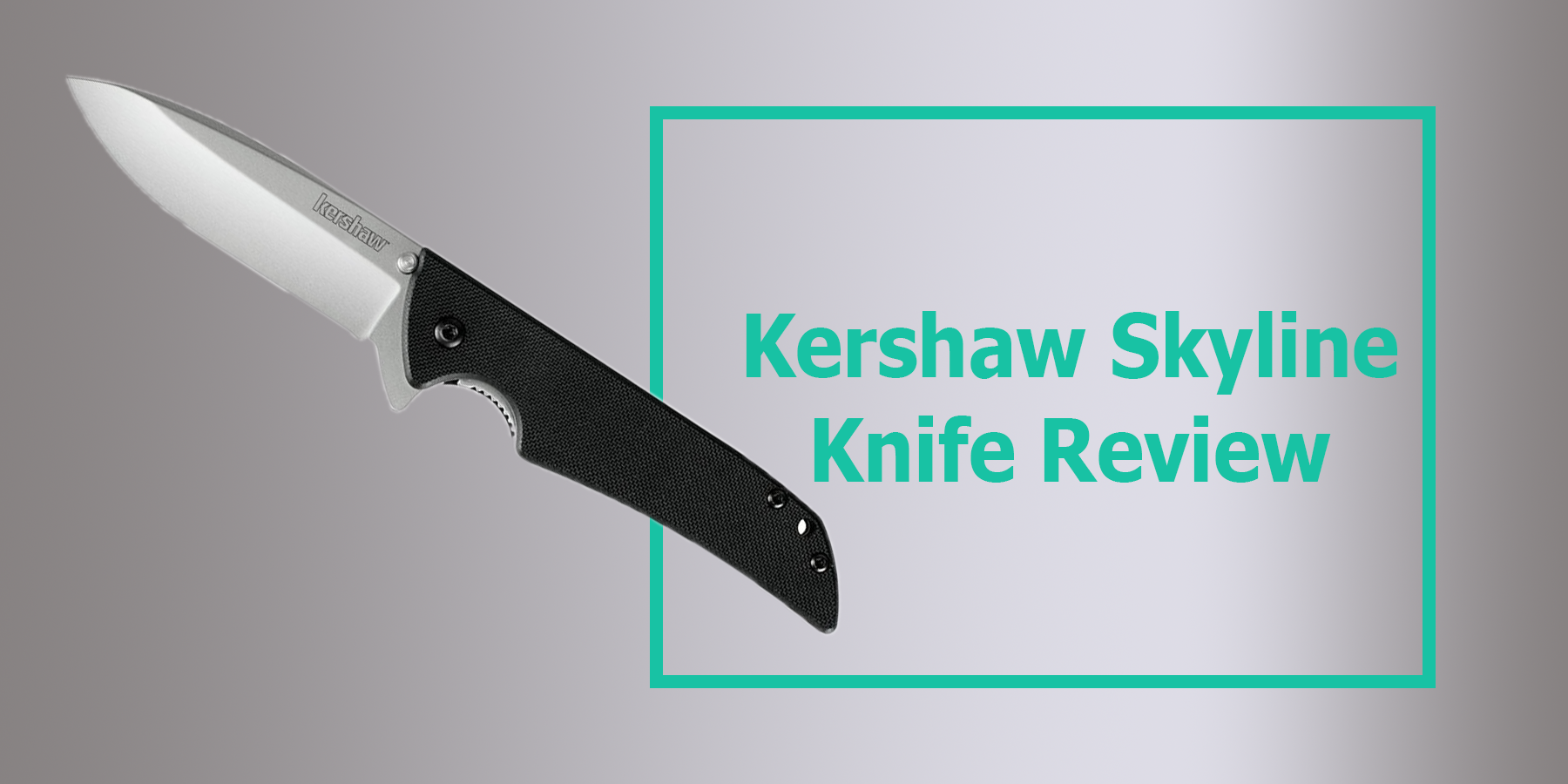 Kershaw Skyline Knife Review